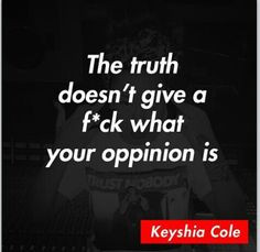 keyshia cole more keyshia cole quotes random truths keisha cole quotes ...