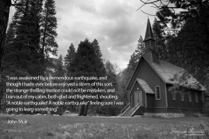 ... didn't that is the way John Muir wrote it. I love this quote