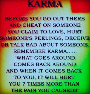 quotes about cheaters and karma Pinned by Bonni Sugarman Clark