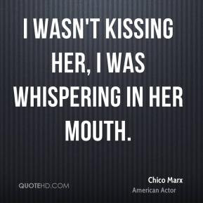 Chico Marx Quotes