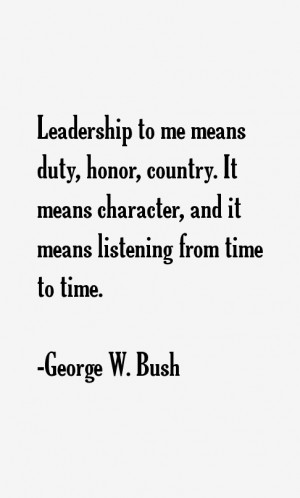 George W. Bush Quotes & Sayings