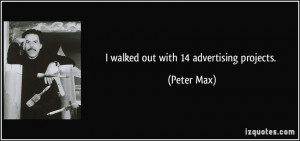 More Peter Max Quotes