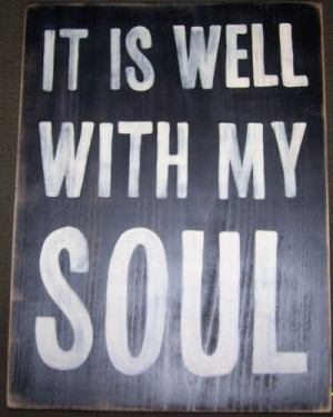 IT IS WELL WITH MY SOUL Trad Christian Hymn Quote Chic Sign Shabby HP ...