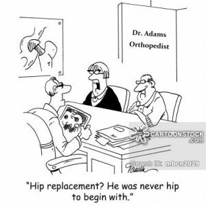hip replacement cartoons, hip replacement cartoon, hip replacement ...