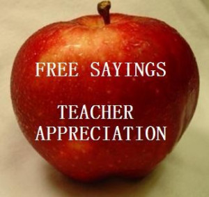 Teacher Appreciation Sayings