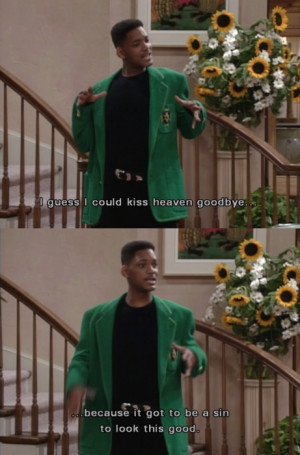 The Fresh Prince of Bel-Air: I guess I could kiss heaven goodbye…