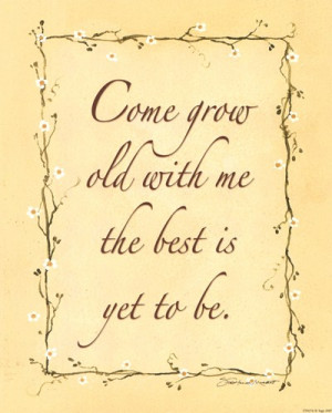 Come Grow Old With Me, Art Print by Stephanie Marrott, Extra Small ...