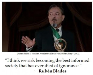 Ruben Blades on Education #quotes #tcot #teaparty