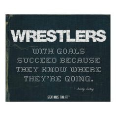 Goals Succeed in Denim > Motivational poster with #wrestling #quote ...