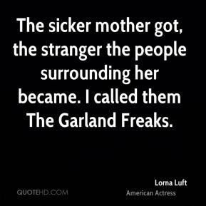 lorna-luft-lorna-luft-the-sicker-mother-got-the-stranger-the-people ...