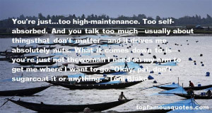 Top Quotes About High Maintenance Woman