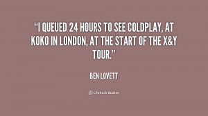 queued 24 hours to see Coldplay, at Koko in London, at the start of ...