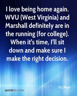 love being home again. WVU (West Virginia) and Marshall definitely ...