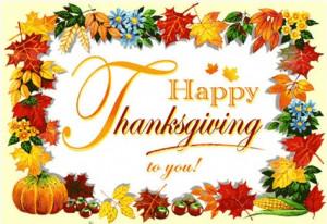 Thursday, November 22nd is Thanksgiving.