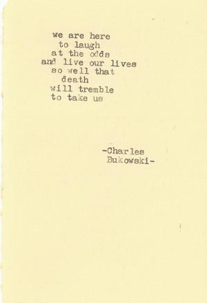 by Charles Bukowski