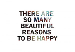 so many reasons to be happy stay at home picture quotes