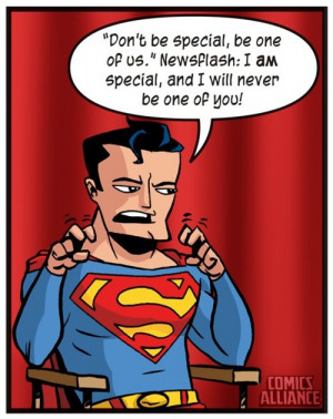 ... Superman didn't say that, Charlie Sheen said that.Then it's