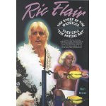 Ric Flair: The Story of the Wrestler They Call