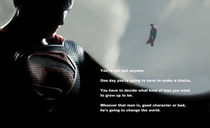 Epic quote from Superman Man of Steel