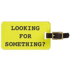 Funny quote luggage tag for bags and suitcases so please read the ...