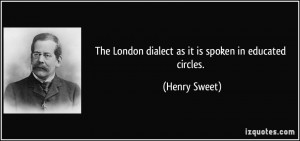 More Henry Sweet Quotes