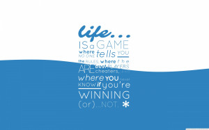 Life Is A Game Blue Quotes Typography Text Only 1920×1200 Wallpaper