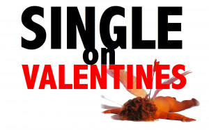 Single On Valentines: The Survival Guide