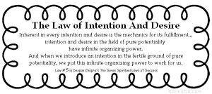 The Law of Intention Setting Your Intention
