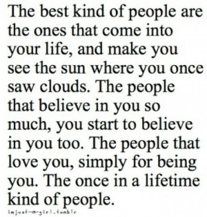 Once in a lifetime kind of people. Quote