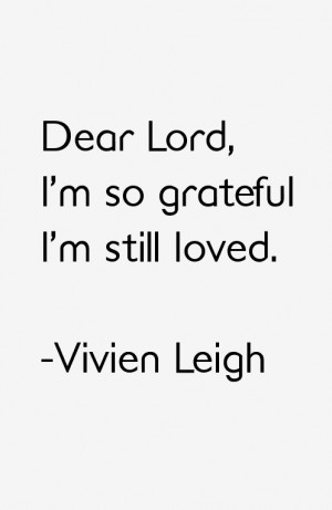 Vivien Leigh Quotes & Sayings