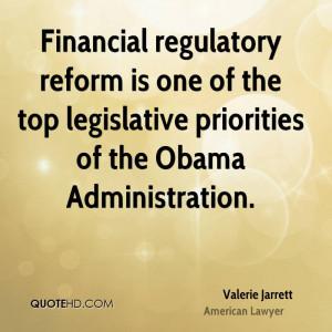 Financial regulatory reform is one of the top legislative priorities ...