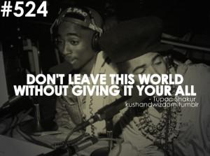 tupac shakur, quotes, sayings, live, life, world