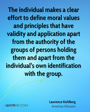 The individual makes a clear effort to define moral values and ...
