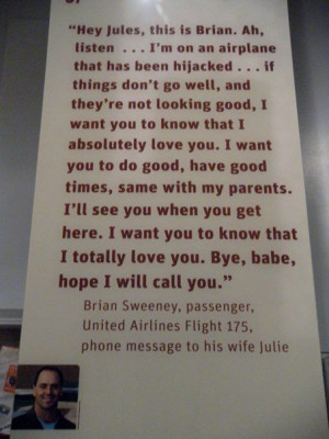 11..Visiting the WTC Tribute Center. This was the most powerful quote ...