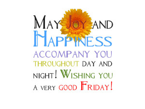 Friday Sayings Pictures Cute friday quotes sayings
