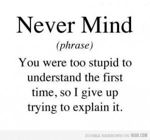 Never Mind! - nevermind606 Photo