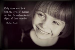 ... their wonder. -- Eberhard Arnold | http://new-glaucoma-treatments.com