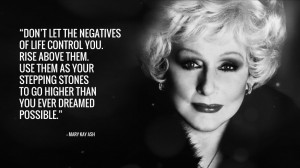 MARY KAY ASH INSPIRATIONAL QUOTE