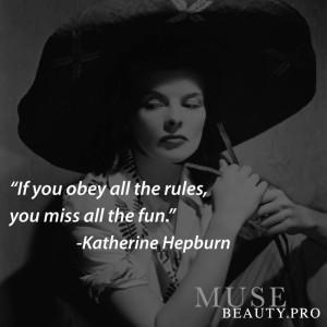 QUOTES | KATHERINE HEPBURN