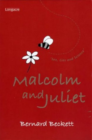 "Start by marking ""Malcom and Juliet"" as Want to Read:"