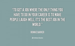 quote-Ronnie-Barker-to-get-a-job-where-the-only-149471.png