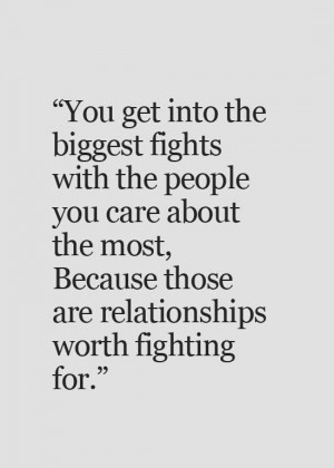 Relationship Worth Fighting For Quote