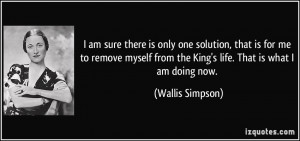 quote-i-am-sure-there-is-only-one-solution-that-is-for-me-to-remove ...