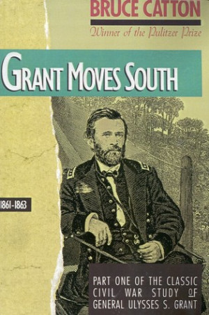 """Start by marking """"Grant Moves South, 1861-1863"""" as Want to Read:"""