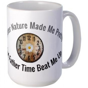 Mother Nature And Father Time Quotes