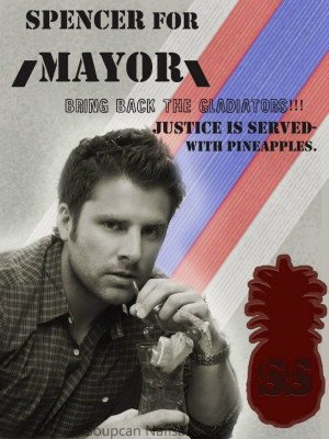 Shawn Spencer for MayorPsych Wait, Shawn Spencer, Psych Quotes ...