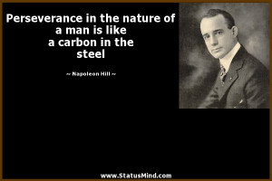 ... is like a carbon in the steel - Napoleon Hill Quotes - StatusMind.com
