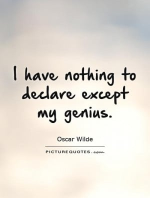 Oscar Wilde Quotes Arrogance Quotes Genius Quotes Arrogant Quotes