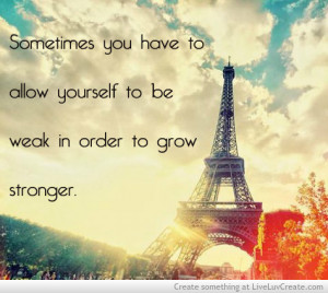 be strong, cute, inspirational, life, love, pretty, quote, quotes