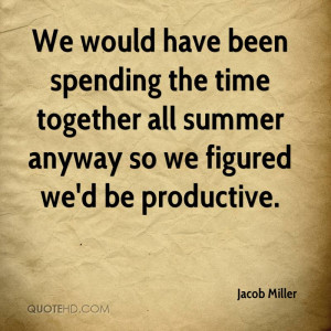 Spending Time Together Quotes